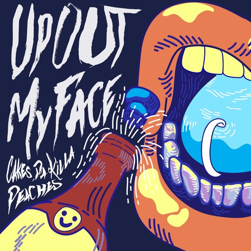 Up Out My Face (feat. Peaches)(Prod. Jeremiah Meece)