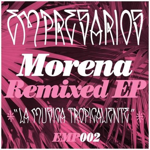 Morena Remixed EP