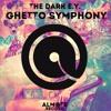 The Dark E.Y. - Ghetto Symphony