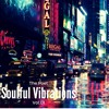 Soulful Vibrations Volume 01