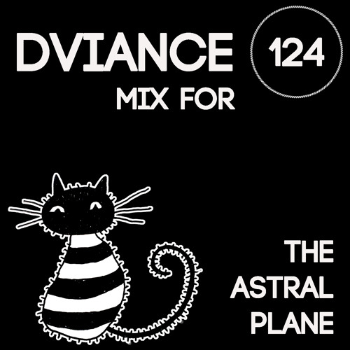 Dviance Mix For The Astral Plane