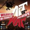 Download ART OF WAR - MIXTAPE(WILDCAT SOUND & DJ FEARLESS)RE-UP Mp3