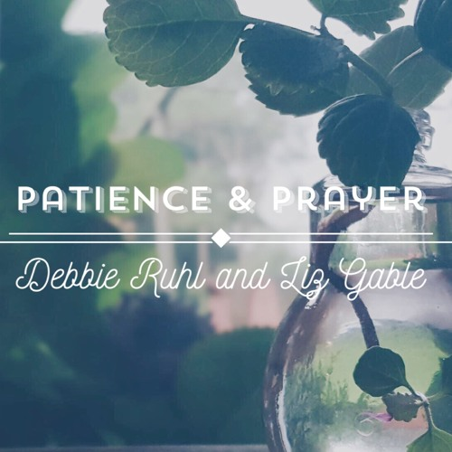 James: Patience and Prayer