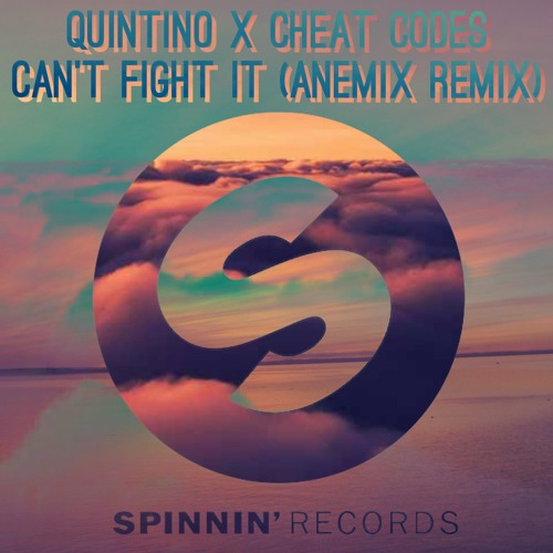 Quintino x Cheat Codes - Can't Fight It (Anemix remix