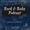 Danny Goldberg – Rock & Roles - Ep. 20 – David Broza