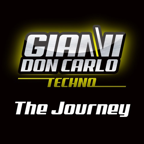 | Gianni Don Carlo | Techno | Mix Vol. 2 | The Journey |