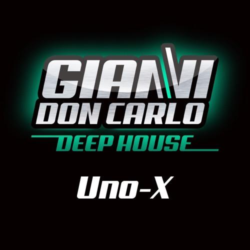 | Gianni Don Carlo | Deep House | Mix Vol. 1 | Uno-X |