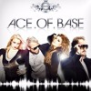 Ace Of Base -It S A Beautiful Life