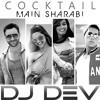 Download Yo Yo Honey Singh - Main Sharabi (DJ DEV Remix) Mp3