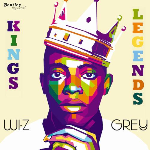 Kings & Legends - Wi-Z Grey