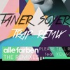 Alle Farben-Please tell rosie ft Younotus (Taner Soyer Remix)