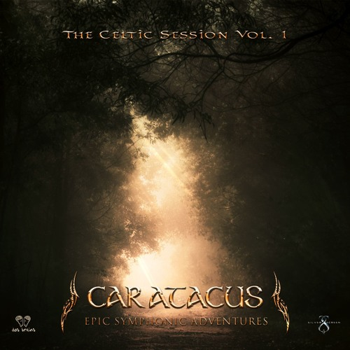 Caratacus - The Celtic Session Vol. I