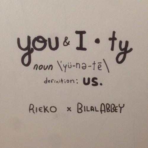 YOU & I.TY  Rieko x Bilal Abbey  (Prod. Bluff Gawd)