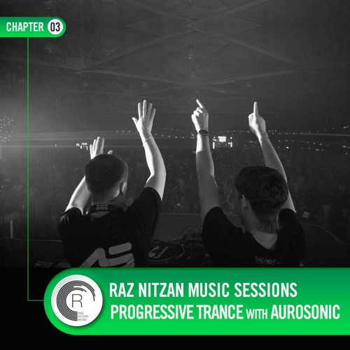 Raz Nitzan Music: Aurosonic - Progressive Trance Sessions