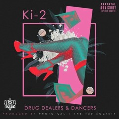 Drug Dealers & Dancers