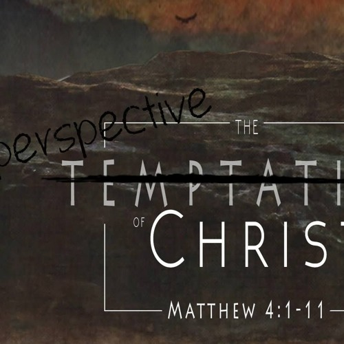 The Perspective of Christ