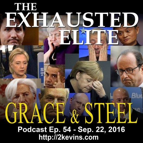 Grace & Steel Ep. 54 - The Exhausted Elite