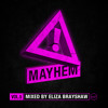 Mayhem #5 Mixed By Eliza Brayshaw