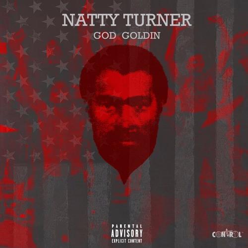 God Goldin - Natty Turner (Birth of A Nation)