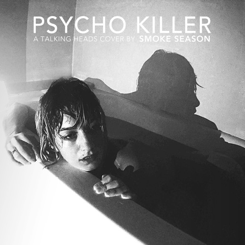 Psycho Killer (Talking Heads cover)