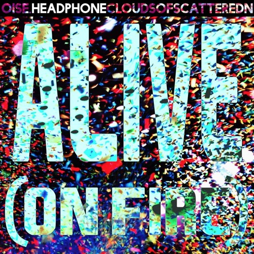 Alive (On Fire)