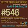 Deeper Shades Of House #546 w/ guest mix by VINNY DA VINCI