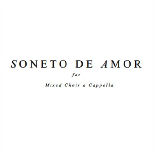 Soneto de amor  for mixed choir acapella  - The Swedish Radio Choir