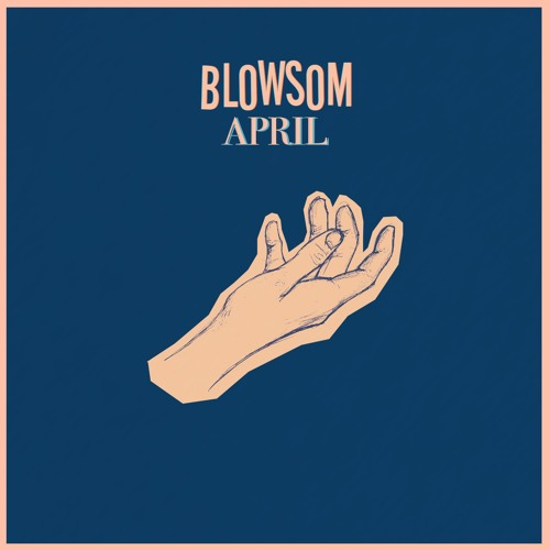 BLOWSOM - APRIL