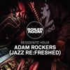 Residents' Hour: Adam Rockers (jazz re:freshed)