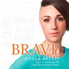 Brave, by Adele Bellis, Read by Talulah Greggs