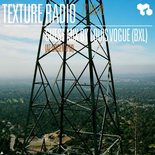 Texture Radio 22-09-16 guest mix by Louis Vogue (bxl) at urgent.fm