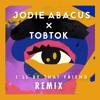 I'll Be That Friend (Tobtok Remix)
