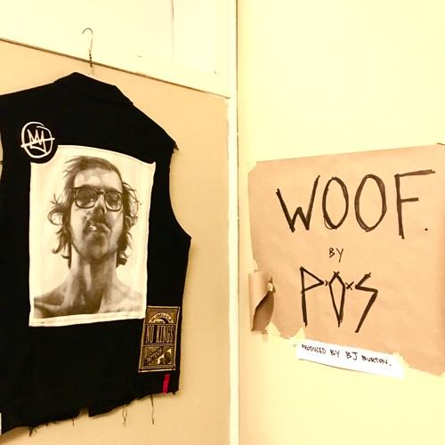 """P.O.S - """"Woof"""""""