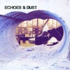 Echoes & Dust mp3
