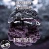Hashezen Feat. VladONE - TRAPidatie [Trap Mania Exclusive]