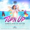 @DougieFreshDJ - Turn Up : Summer Wrap Up [R&B, Dancehall + More]