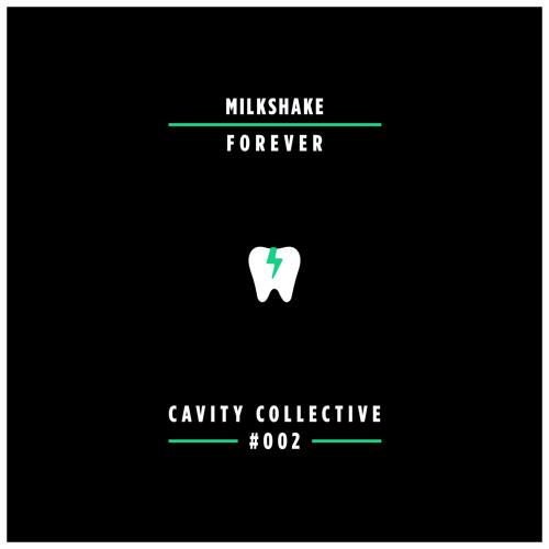 Milkshake - Forever [Premiere]