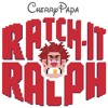 RATCH-IT RALPH
