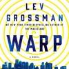 WARP by Lev Grossman: Preface