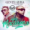 105 Más Macarena - Gente de Zona ft. Los Del Rio [RaykoDj] ( Buy = Descarga )