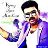 Vijay Love Mashup 2016