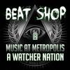 Beat Shop - A Watcher Nation