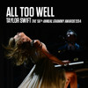 All Too Well (The 56th Annual Grammy Awards 2014)