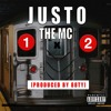 Justo The MC - 1, 2 (Explicit) (Produced By 88TY)