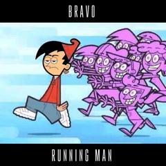 Running Man - Bravo