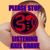 Please stop listening (Rough draft) by Axel Grave