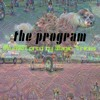 The Program (Prod. Magic Tricks)