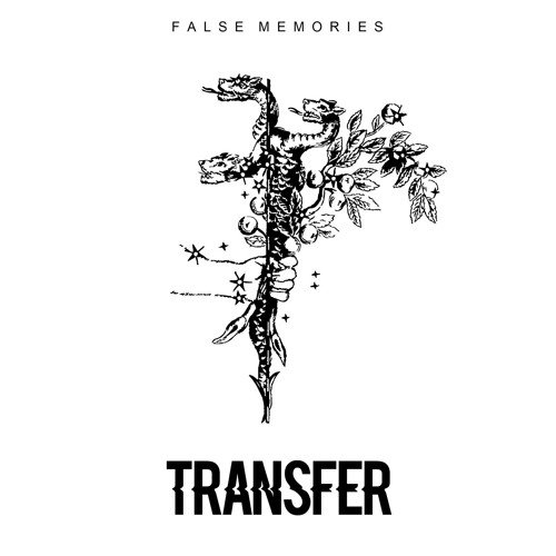 False Memories - TRANSFER