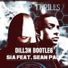 Sia - Cheap Thrills Ft. Sean Paul (Dill3n Bootleg)(CLIP)