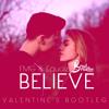 FMG & Equalz - Believe (Brad Braxton Valentine's Bootleg) [❤ CLICK BUY TO DOWNLOAD ❤]